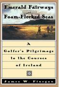 Emerald Fairways and Foam-Flecked Seas