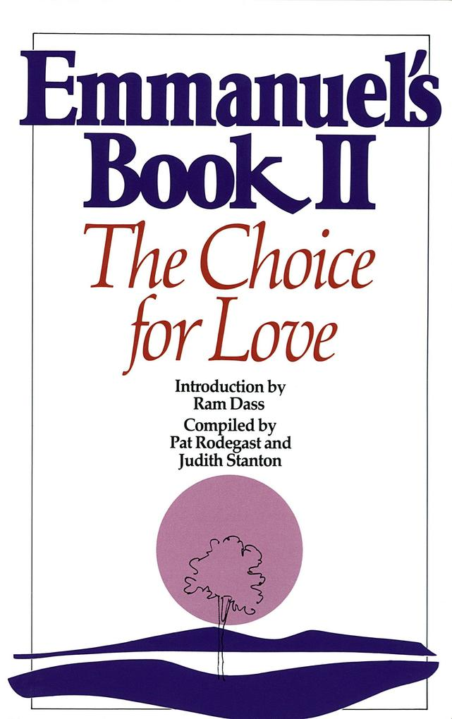 Emmanuel's Book II: The Choice for Love als Taschenbuch