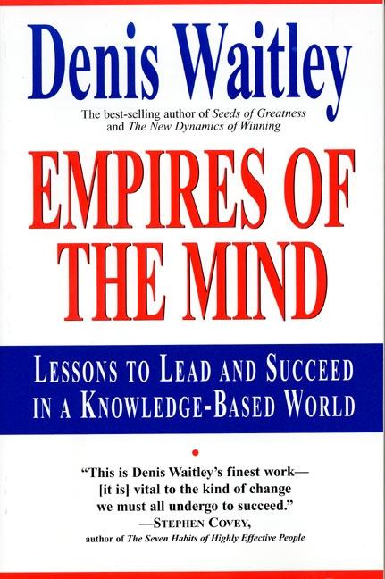 Empires of the Mind: Lessons to Lead and Succeed in a Knowledge-Based . als Taschenbuch