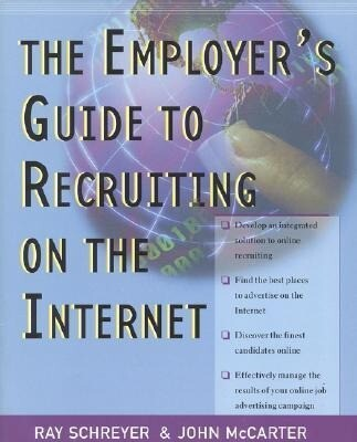 Employers' Guide to Recruiting on the Internet als Taschenbuch