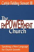 The Empowerment Church: Speaking a New Language for Church Growth