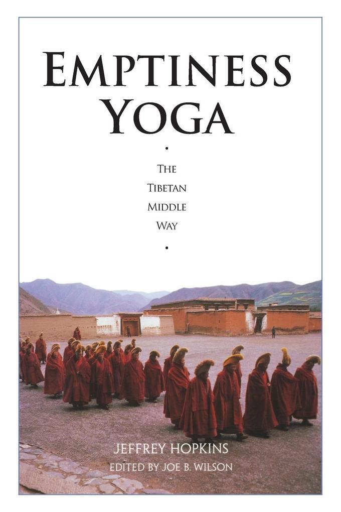 Emptiness Yoga: The Tibetan Middle Way als Taschenbuch