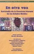 En Otra Voz: Antologia de la Literatura Hispana de los Estados Unidos