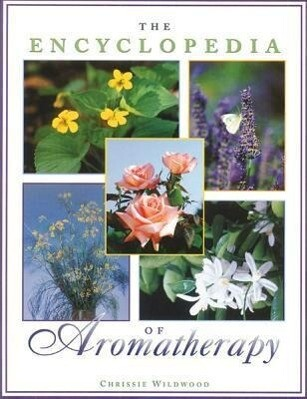 The Encyclopedia of Aromatherapy als Taschenbuch
