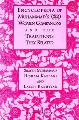 Encyclopedia of Muhammad's Women Companions and the Traditions They Related als Taschenbuch