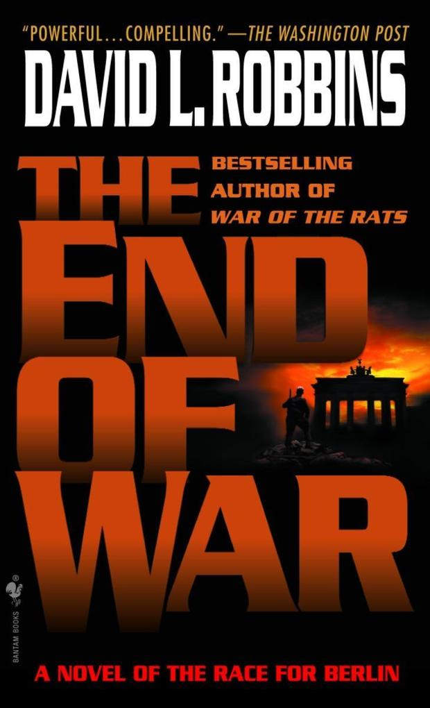 The End of War: A Novel of the Race for Berlin als Taschenbuch