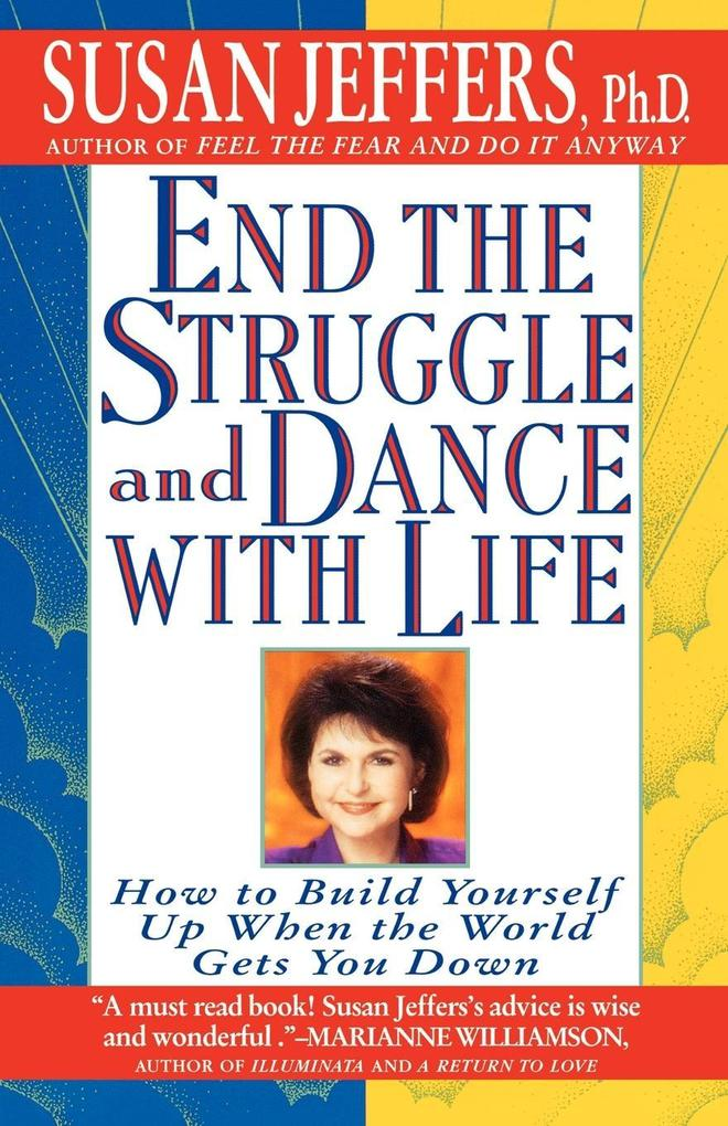 End the Struggle and Dance with Life als Taschenbuch