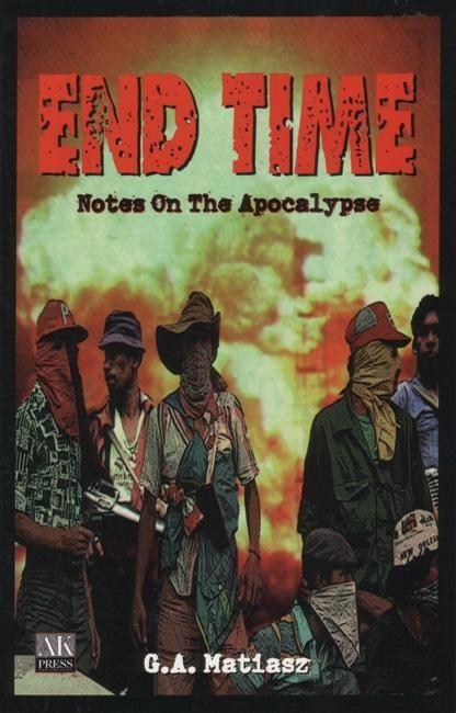 End Time: Notes on the Apocalypse als Taschenbuch