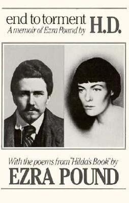 End to Torment: A Memoir of Ezra Pound als Taschenbuch