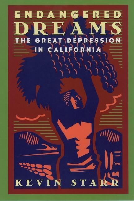 Endangered Dreams: The Great Depression in California als Taschenbuch