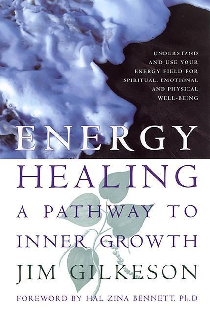 Energy Healing: A Pathway to Inner Growth als Taschenbuch