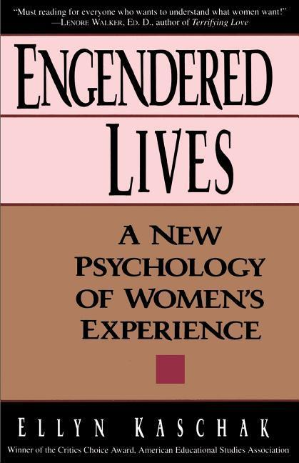 Engendered Lives: A New Psychology of Women's Experience als Taschenbuch