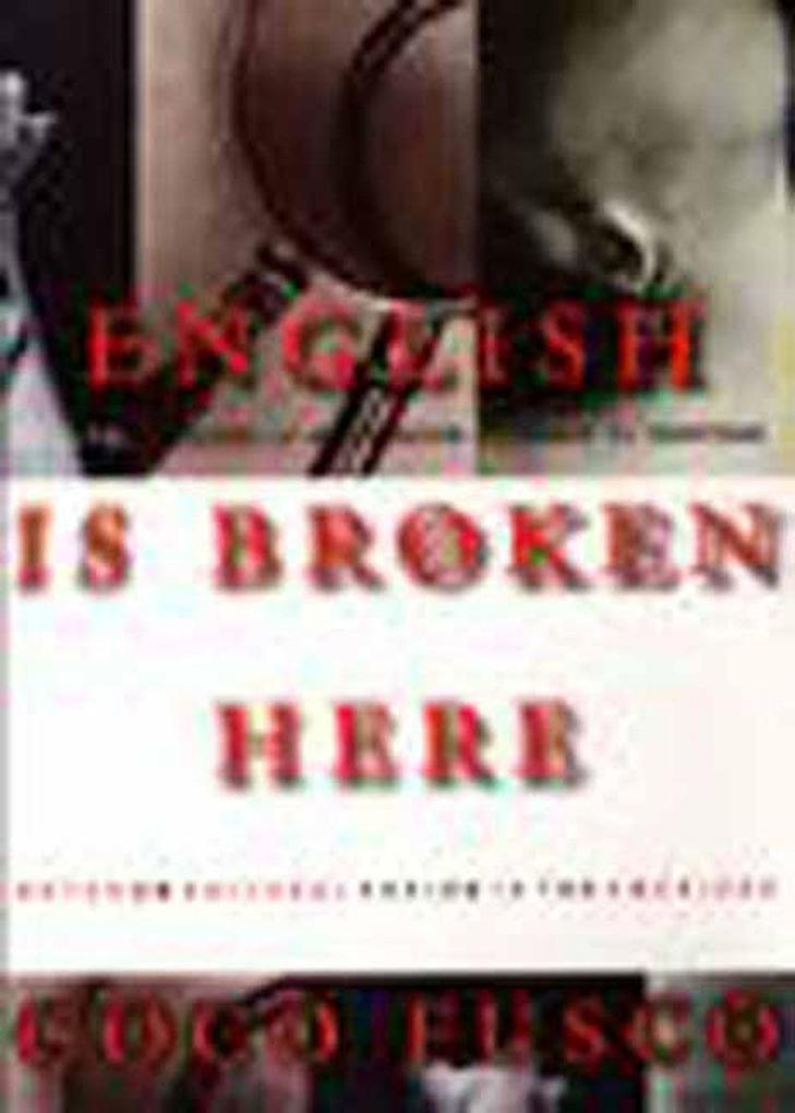 English Is Broken Here: Notes on Cultural Fusion in the Americas als Taschenbuch