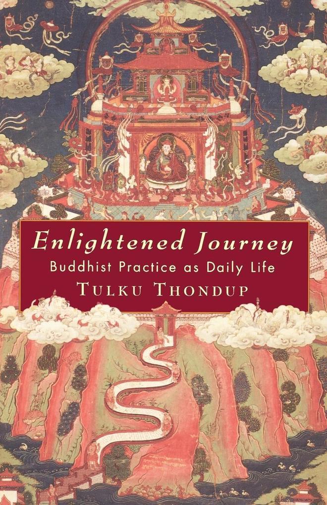 Enlightened Journey: Buddhist Practice as Everyday Life als Taschenbuch