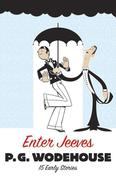 Enter Jeeves: 15 Early Stories