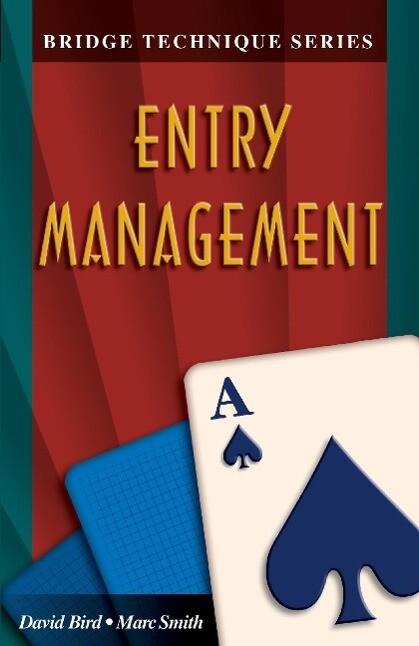 Bridge Technique a: Entry Management als Taschenbuch