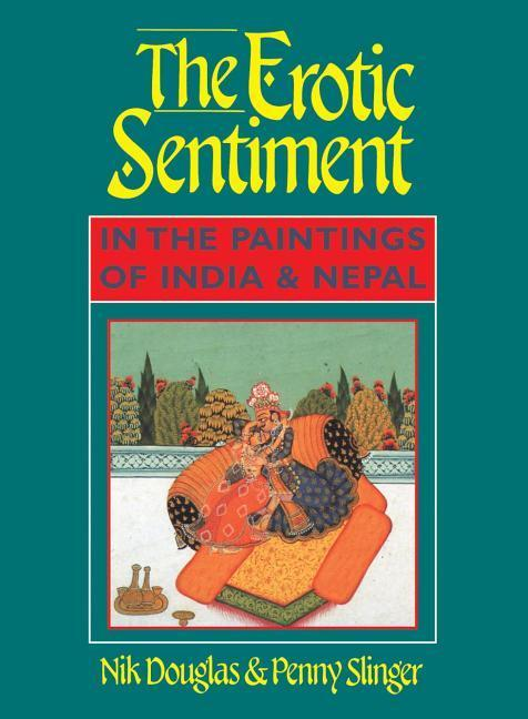 The Erotic Sentiment in the Paintings of India and Nepal: La Gu a Completa Para Una Buena Salud Postparto als Taschenbuch