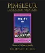 Pimsleur English for Spanish Speakers Level 3 CD: Learn to Speak and Understand English for Spanish with Pimsleur Language Programs