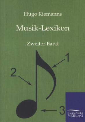 Musik-Lexikon als Buch von Hugo Riemann