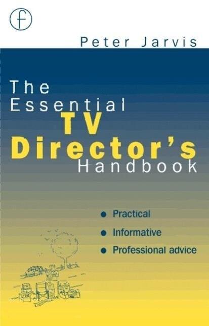 The Essential TV Director's Handbook als Buch