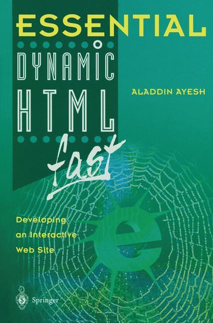 Essential Dynamic HTML fast als Buch von Aladdi...