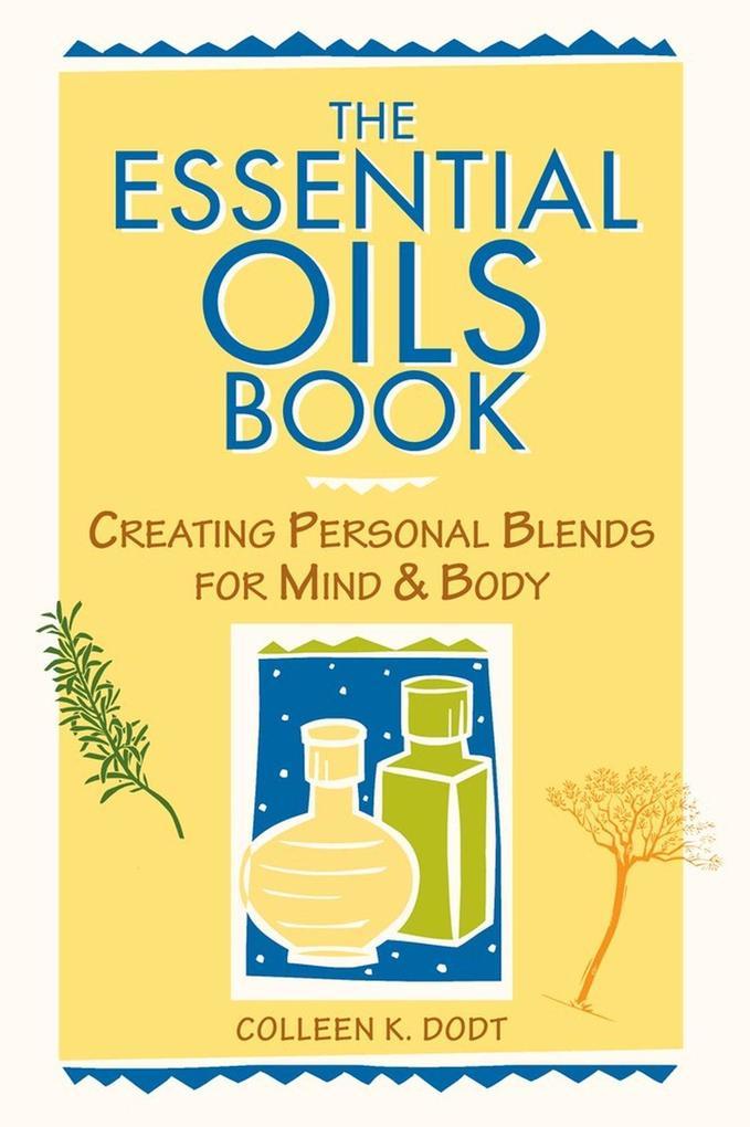 The Essential Oils Book als Taschenbuch