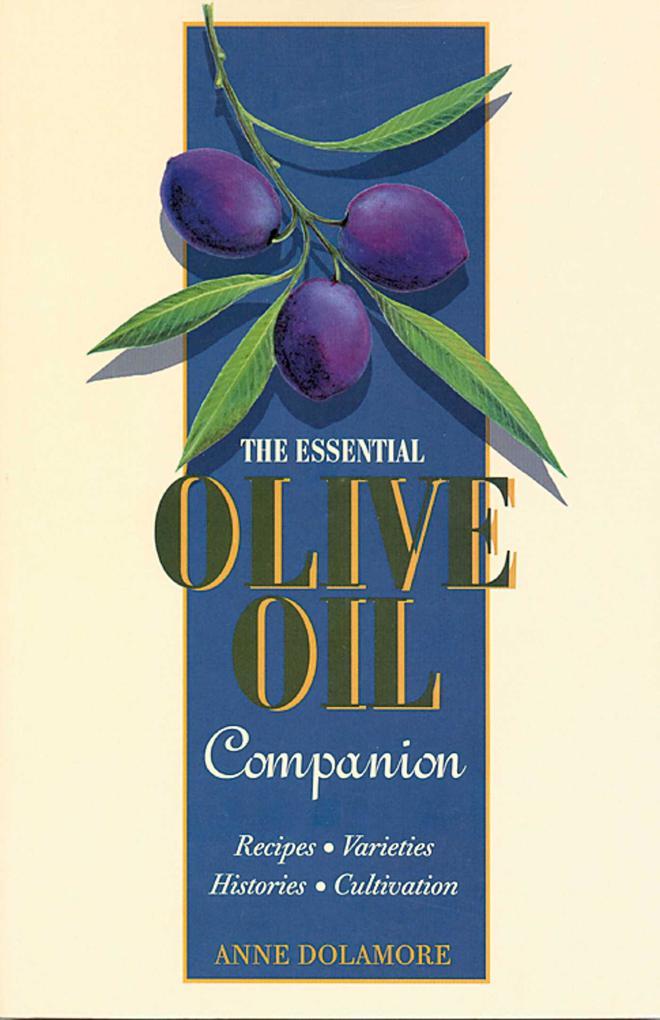 The Essential Olive Oil Companion als Taschenbuch