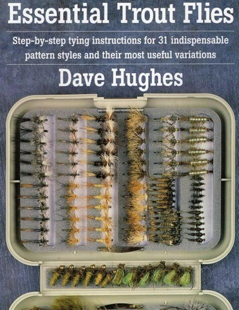 Essential Trout Flies: Step-By-Step Tying Instructions for 31 Indispensable Pattern Styles and Their Most Useful Variations als Taschenbuch