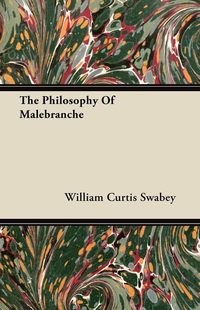 The Philosophy Of Malebranche als Taschenbuch
