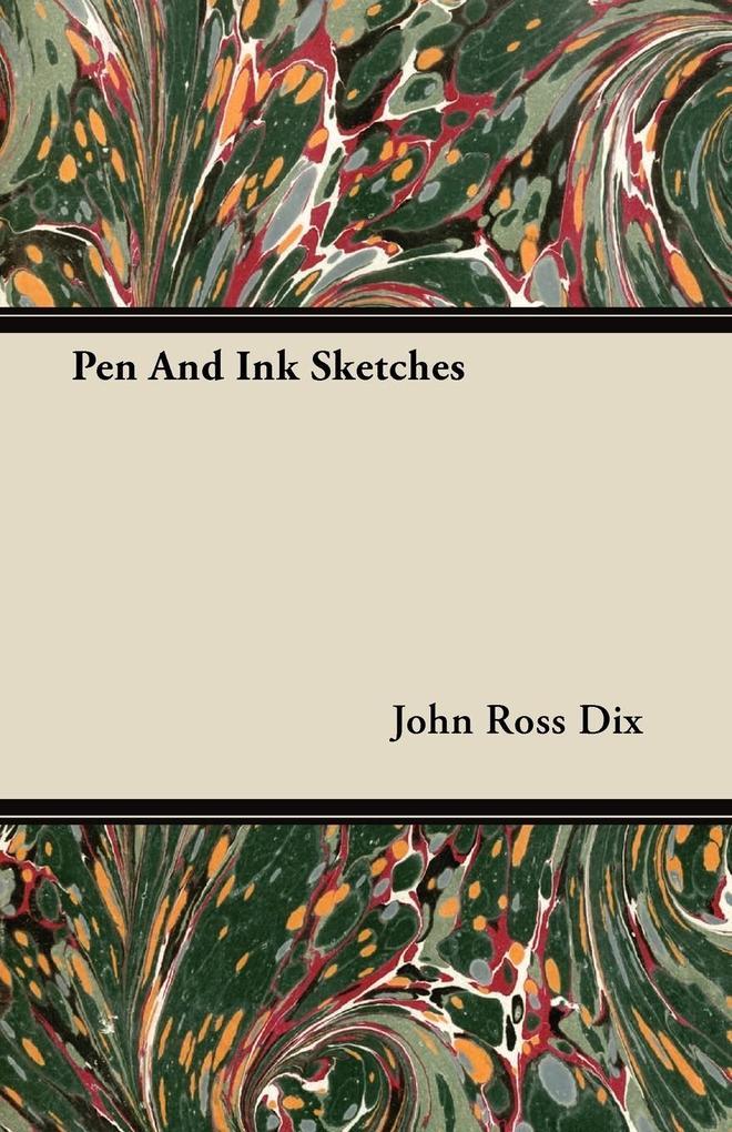 Pen And Ink Sketches als Taschenbuch