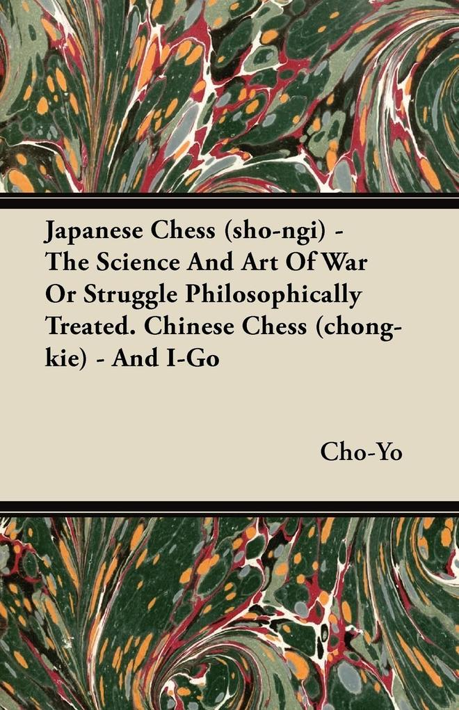 Japanese Chess (sho-ngi) - The Science And Art ...