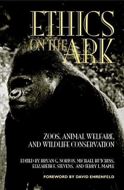 Ethics on the Ark: Zoos, Animal Welfare, and Wildlife Conservation als Taschenbuch