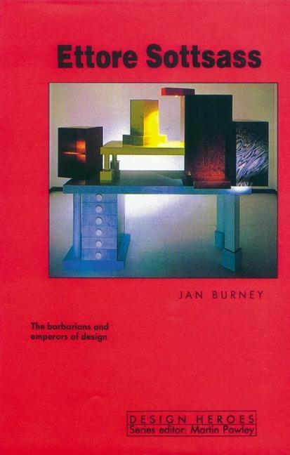Ettore Sottsass: The Barbarians and Emporers of Design als Buch
