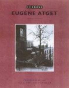 In Focus: Eugene Etget - Photographs From the J.Paul Getty Museum als Taschenbuch