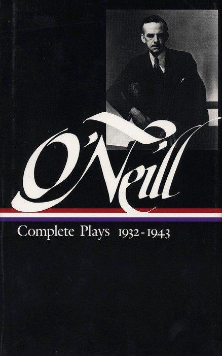 O'Neill Plays Vol. III: Volume 3: 1933-1943 als Buch