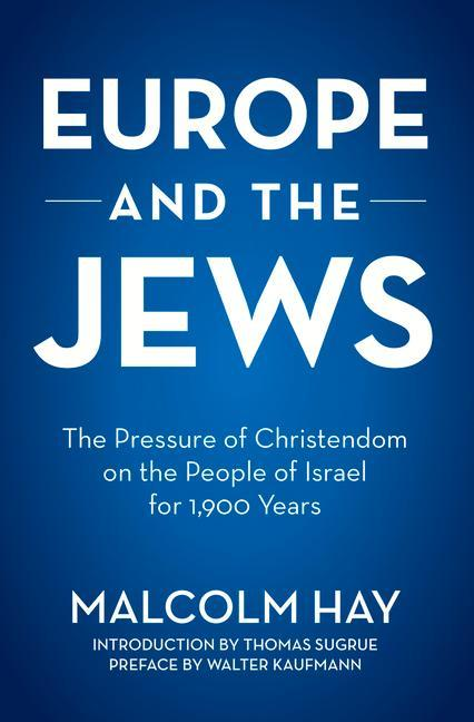 Europe and the Jews: The Pressure of Christendom on the People of Israel for 1,900 Years als Taschenbuch