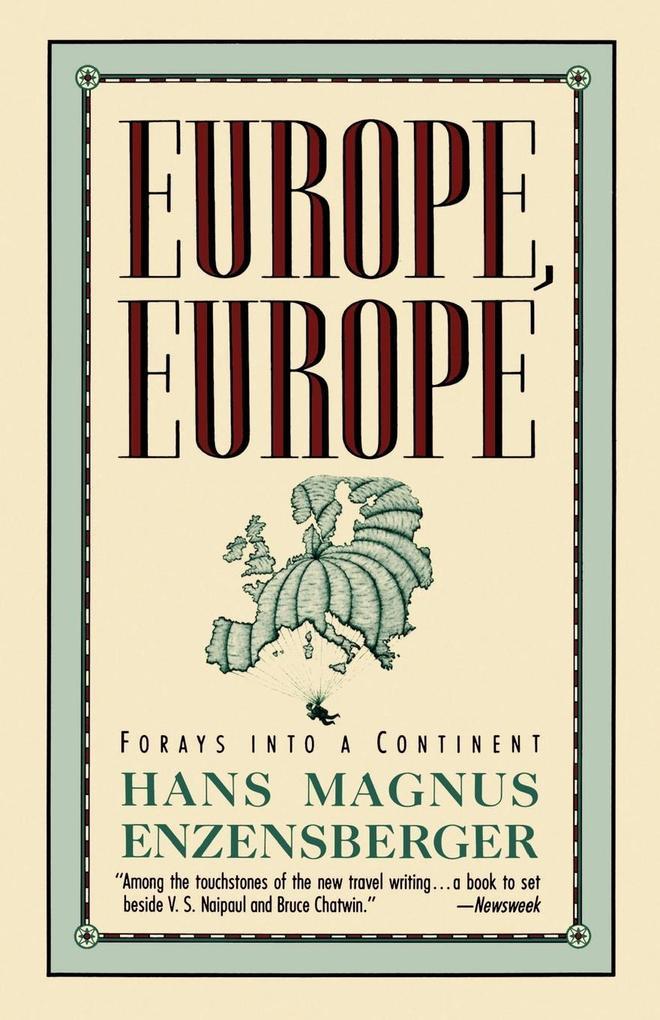 Europe, Europe: Forays Into a Continent als Taschenbuch