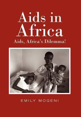 Aids in Africa als Buch von Emily Mogeni