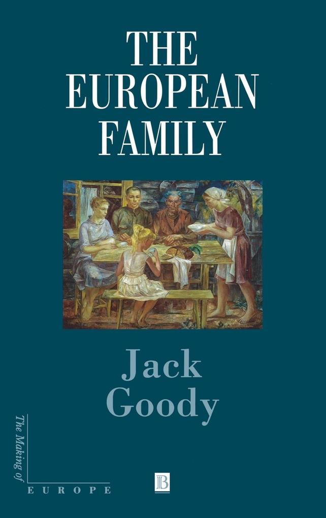 The European Family als Buch