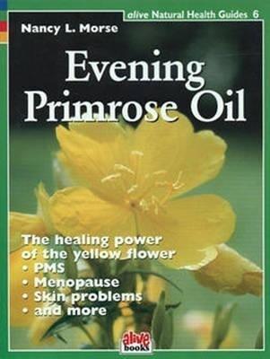 Evening Primrose Oil als Taschenbuch