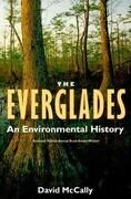 The Everglades: An Environmental History