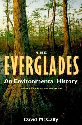 The Everglades: An Environmental History als Taschenbuch