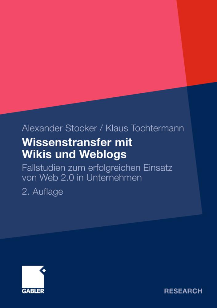 Wissenstransfer mit Wikis und Weblogs als Buch ...