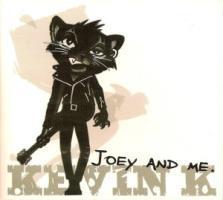 Joey And Me