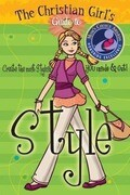 The Christian Girl's Guide to Style [With Change Purse]