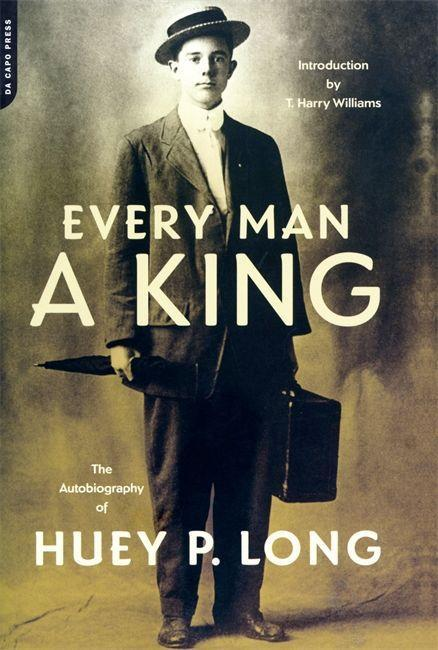 Every Man a King: The Autobiography of Huey P. Long als Taschenbuch