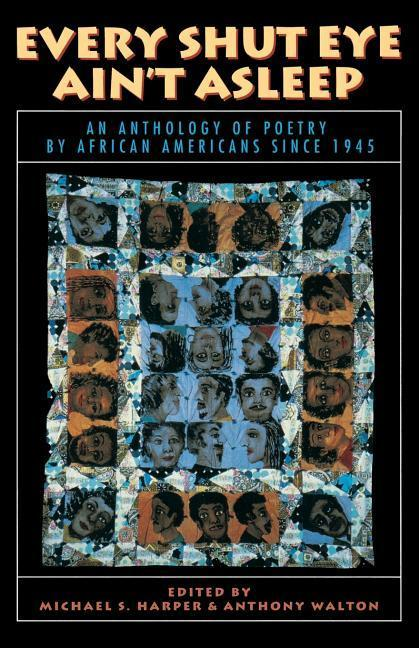 Every Shut Eye Ain't Asleep: An Anthology of Poetry by African Americans Since 1945 als Taschenbuch