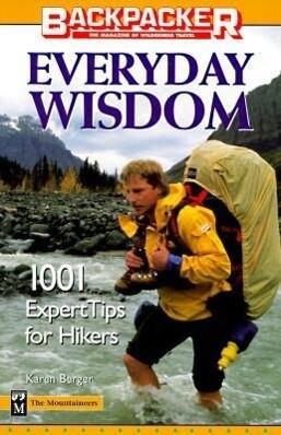 Everyday Wisdom: Backpacker's: 1001 Expert Tips for Hikers als Taschenbuch