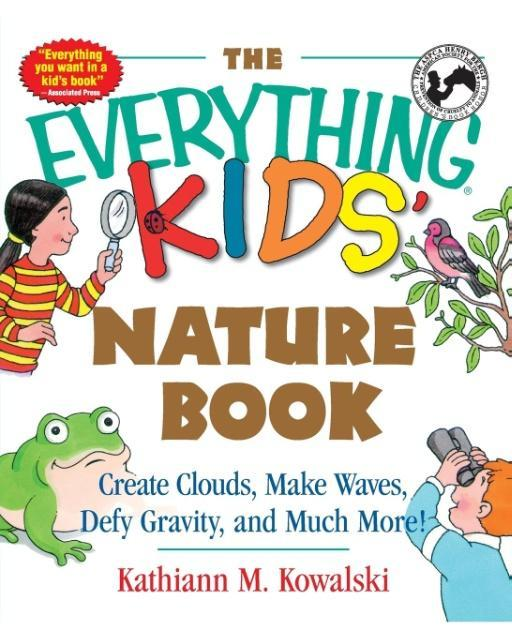 The Everything Kids' Nature Book als Taschenbuch