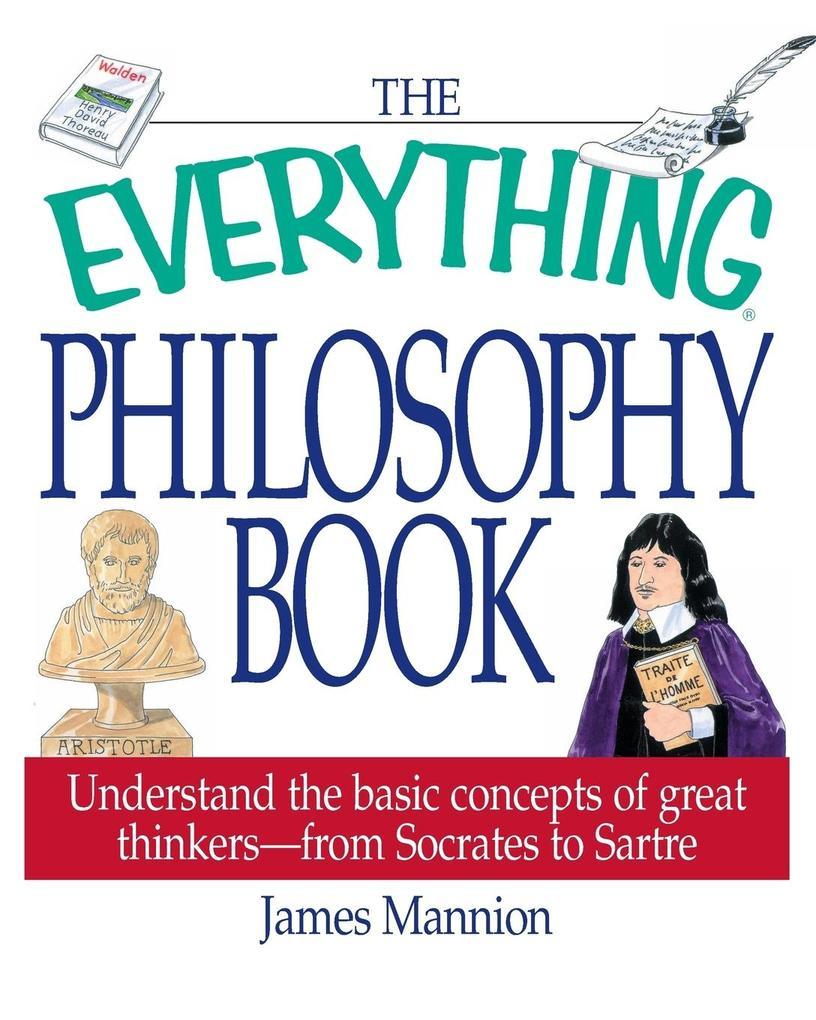 The Everything Philosophy Book als Taschenbuch